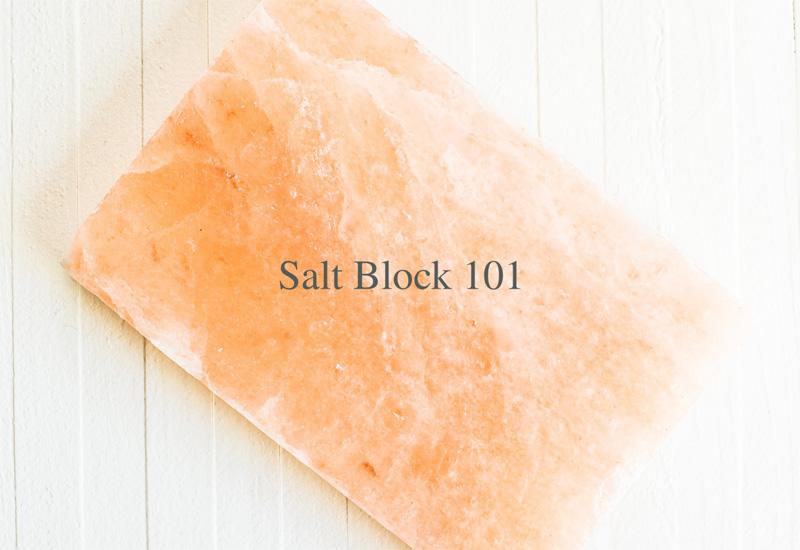 Salt Block 101
